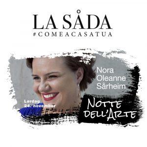 Nora Oleanne Sårheim på La Såda